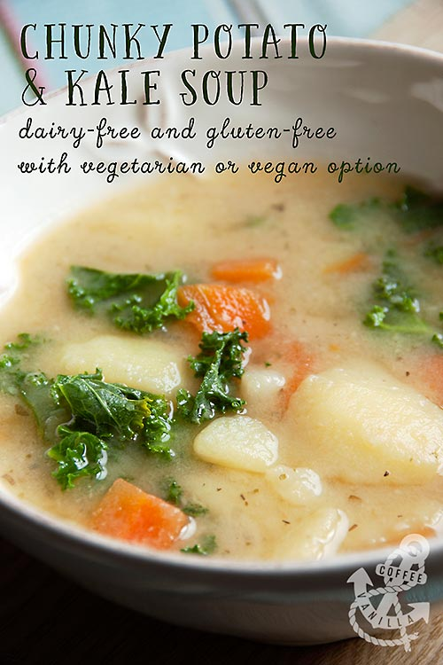 chunky potato and kale soup that can be vegetarian or vegan gluten free and dairy free