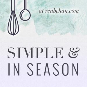 seasonal recipes collection by Ren Behan