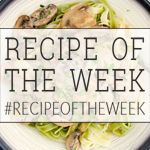 recipe of the week hosted by A Mummy Too