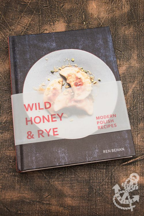 Wild Honey & Rye - Modern Polish Recipes cookbook review