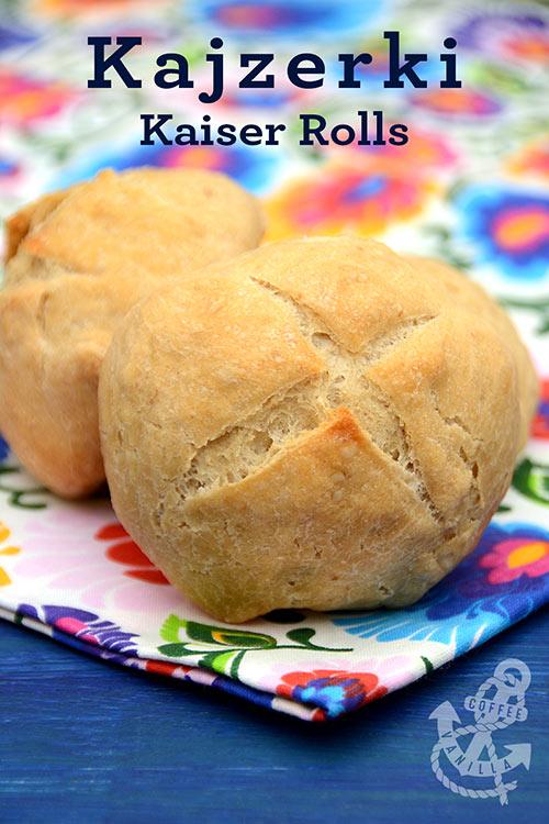 kajzerki recipe kaiser rolls